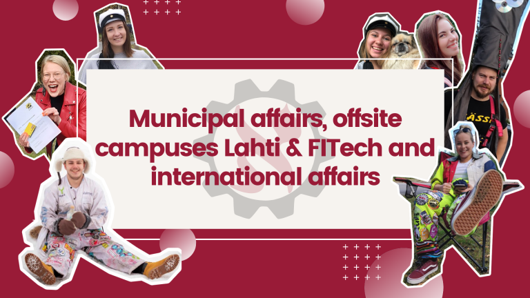 Municipal affairs, offsite campuses Lahti & FITech and international affairs
